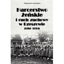 Harcerstwo żeńskie i ruch zuchowy w Rzeszowie (1912-1939)