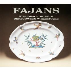 Fajans w zbiorach Muzeum Okręgowego w Rzeszowie