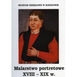 Malarstwo portretowe XVIII-XIX wieku w zbiorach Muzeum Okręgowego